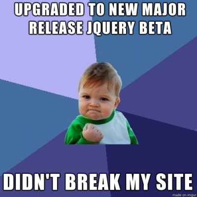 Updating jQuery didn't break my site